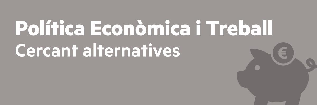 Política Econòmica i Treball